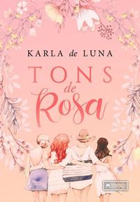 Resenha Tons de Rosa