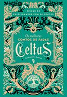 Os melhores contos de fadas Celtas